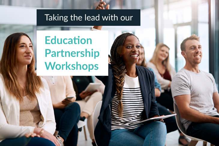 Taking the lead with our Education Partnership Workshops
