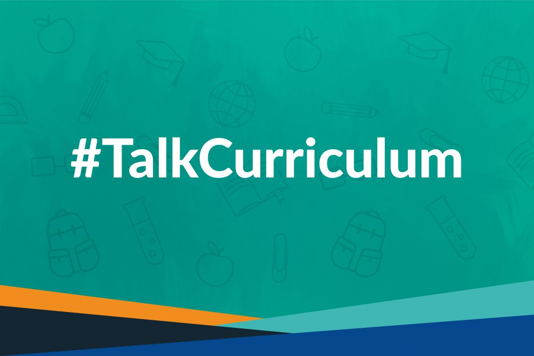 New Curriculum #TalkCurriculum