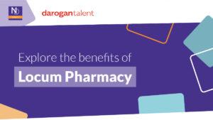 Explore the benefits of locum pharmacy